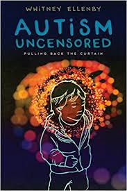 autism uncensored